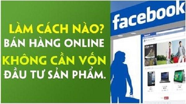 bán hàng online không cần vốn đầu tư sản phẩm
